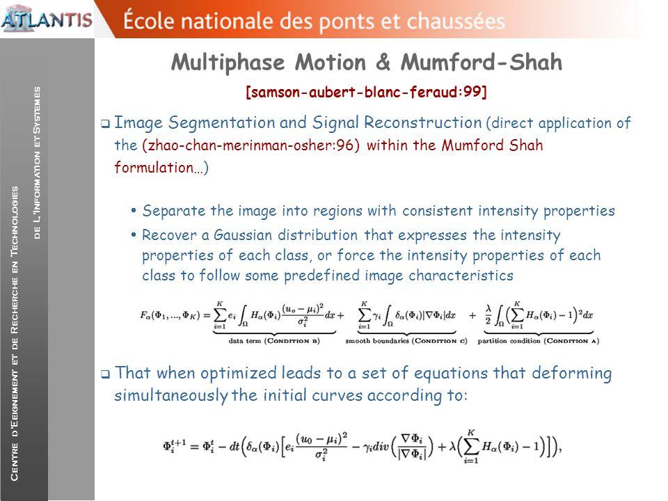 Multiphase Motion & Mumford-Shah [samson-aubert-blanc-feraud:99]